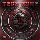 Tech N9ne - Strangeulation Vol. II