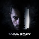 Kool Shen - Sur le Fil du Rasoir