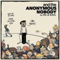De La Soul - and the Anonymous Nobody…