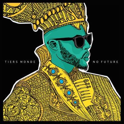 Tiers Monde - No Future