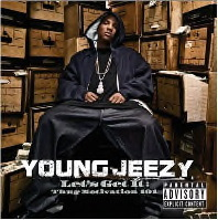 Young Jeezy - Let's Get It : Thug Motivation 101