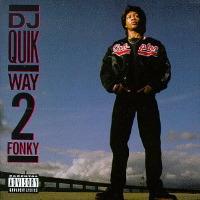 DJ Quik - Way 2 Funky