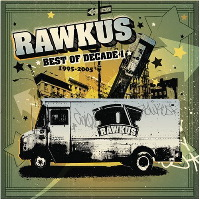 Rawkus - Best of a Decade 1