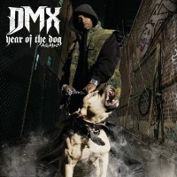 DMX - Year Of The Dog, Again