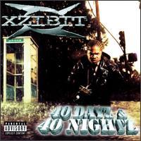 Xzibit - 40 Dayz & 40 Nightz