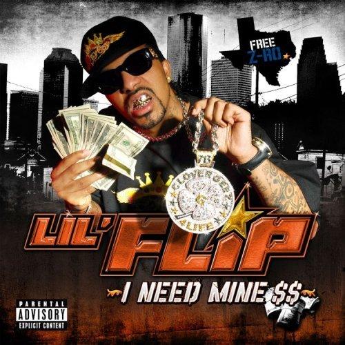 Lil Flip - I Need Mine $$