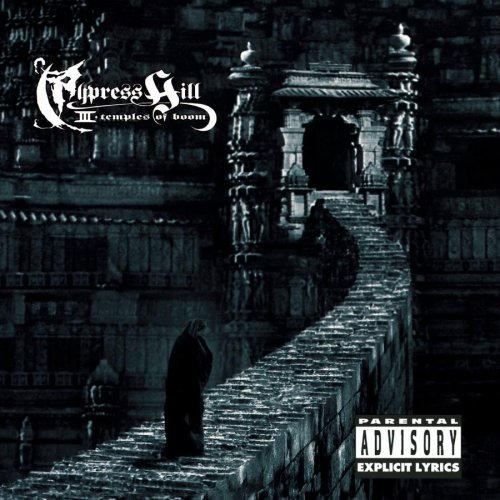 Cypress Hill - III : Temple of Boom