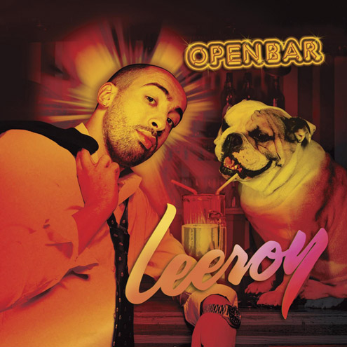 Leeroy - Open Bar