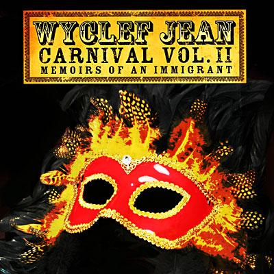 Wyclef Jean - Carnival Vol. II