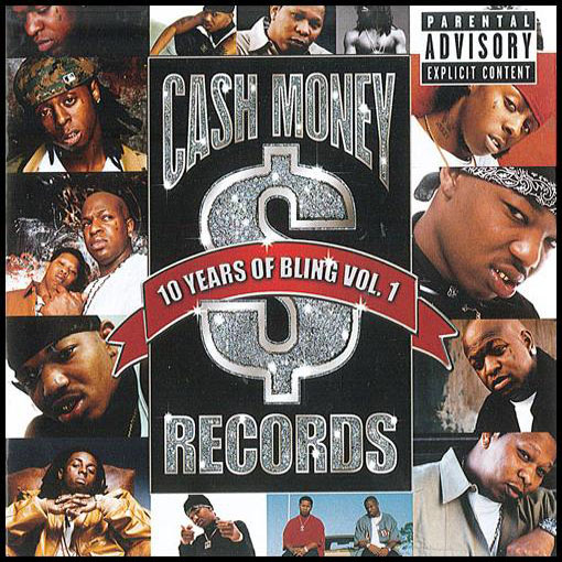 Cash Money - 10 Years Of Bling Vol.1
