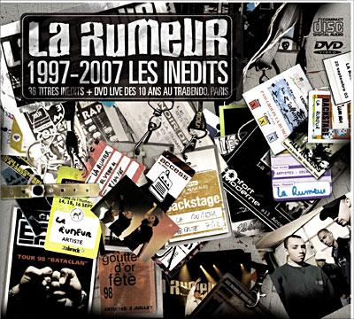 La Rumeur - 1997-2007 Les Inédits