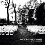 Foreign Exchange - Leave It All Behind