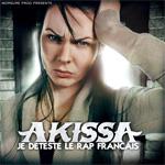 Akissa - Je Déteste le Rap Français