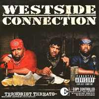 Westside Connection - Terrorist Threat