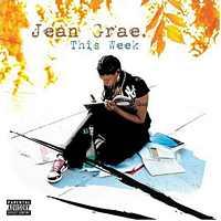 Jean Grae - This Week