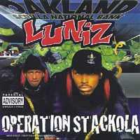 Luniz - Operation Stackola