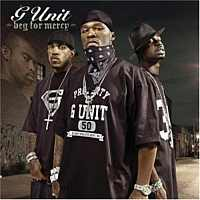 G Unit - Beg For Mercy
